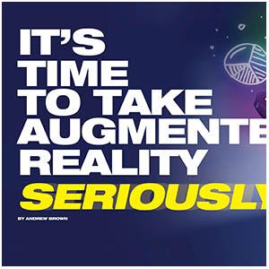Take Augmented Reality Seriously